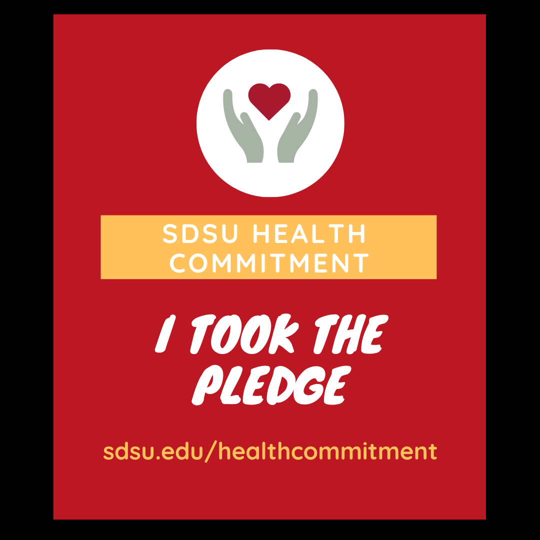sdsu health commitment - I took the pledge sdsuedu/healthcommitment