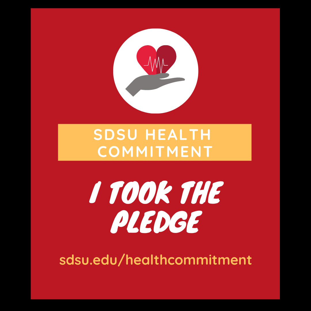 2- sdsu health commitment - I took the pledge sdsuedu/healthcommitment
