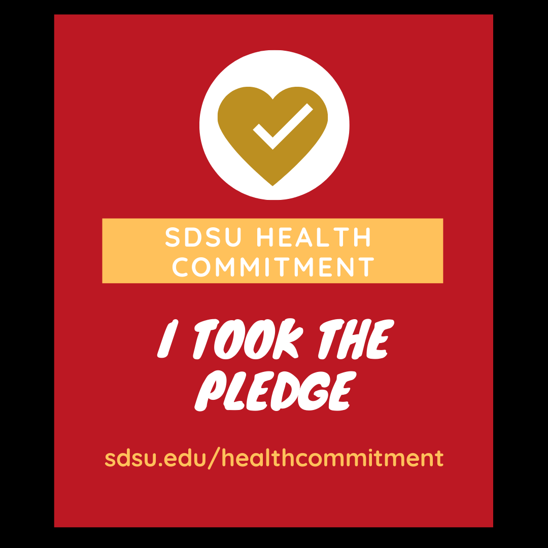 3-sdsu health commitment - I took the pledge sdsuedu/healthcommitment