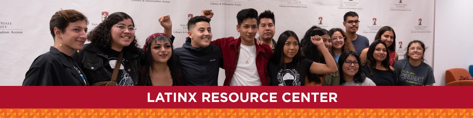 Latinx Resource Center students