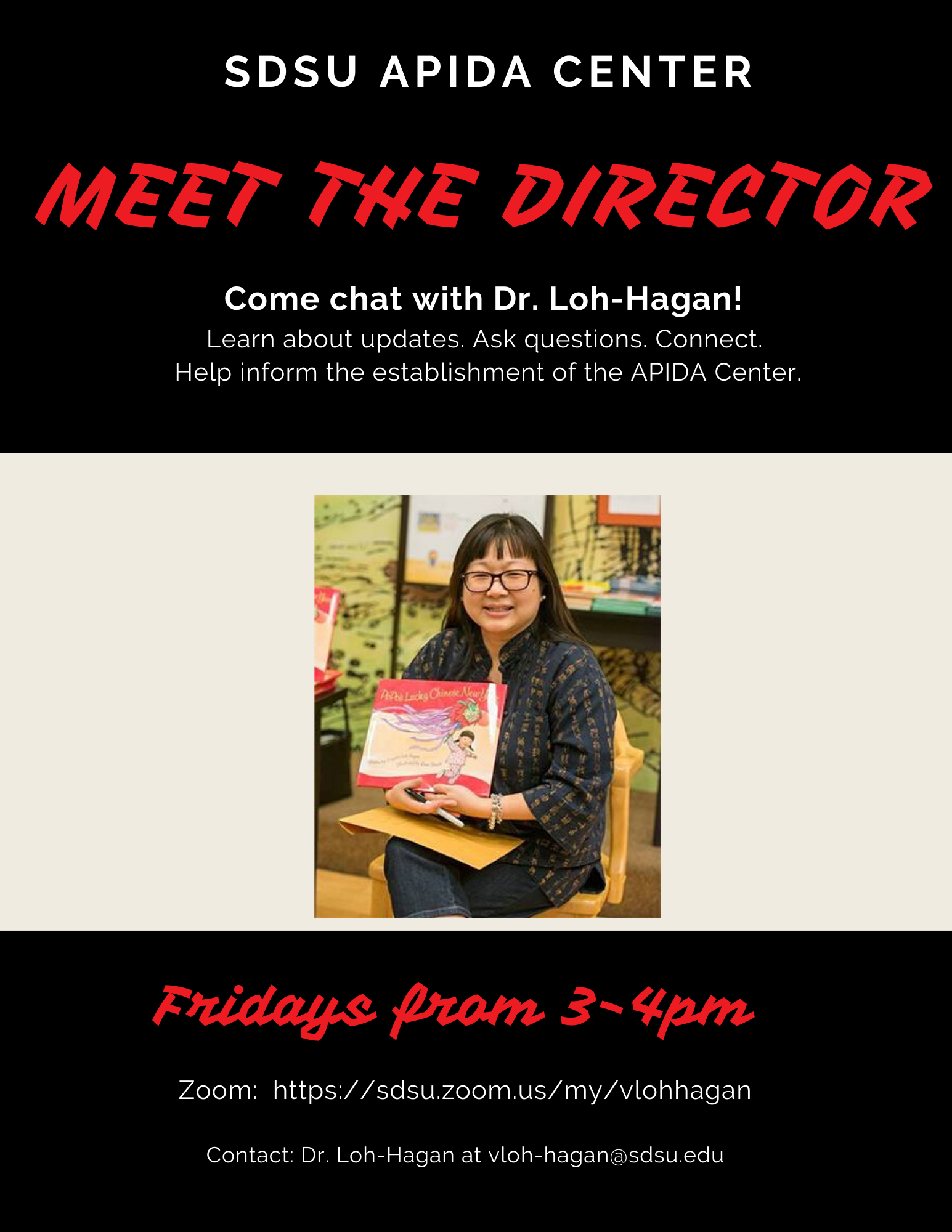 chat with the director Dr Loh-Hagan Fridays 3-4pm click for zoom or see below